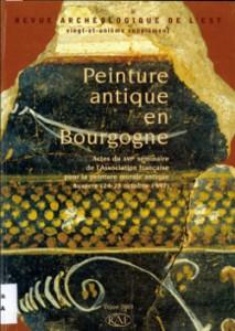 Revue archéologique de l'Est. Peinture antique en Bourgogne. Actes du 16ème colloque de l'AFPMA (1997)